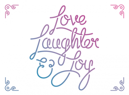 Love, Laughter & Joy